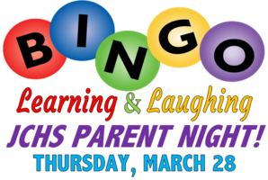 JCHS Bingo•Learning•Laughing Parent Night!